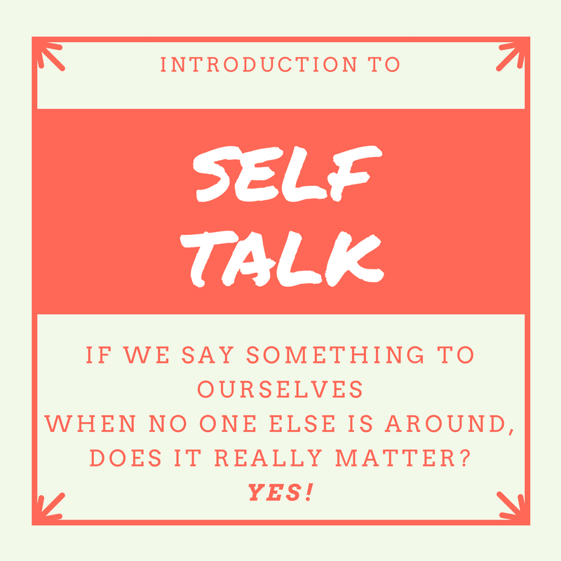 Introduction To Self Talk