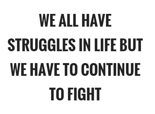 What I Learned This Week:  Yes, Life Is Always Going To Have Struggles